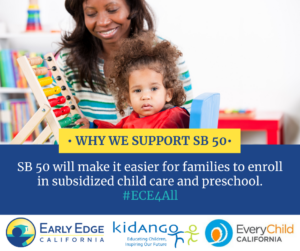 SB 50 will make it easier for families to enroll in subsidized child care and preschool. #ECE4All